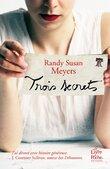 Trois secrets de Randy Susans Meyers
