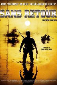 Sans retour : En Louisiane, un petit groupe d'hommes de la Garde Nationale se déplace pour une marche de reconnaissance dans les bayous. Ils empruntent des pirogues abandonnées afin de traverser un lac. Pour plaisanter, l'un de ces soldats de fortune pointe son arme chargée à blanc vers la rive et tire. Les propriétaires des embarcations, des chasseurs cajuns, répliquent et tuent le chef de l'escouade. Commence alors une impitoyable chasse à l'homme. ... ----- ... Origine : suisse Titre original: Southern Comfort – 1983 – USA Sortie en France : 9 mars 1983 Réalisateur : Walter Hill Scénario : Walter Hill, David Giler et Michael Kane Casting : Keith Carradine, Powers Boothe, Fred Ward, Franklyn Seales, T.K. Carter, Lewis Smith, Peter Coyote, Brion James Musique : Ry Cooder Photographie : Andrew Laszlo Producteur : David Giler Genre : Thriller, Action, Drame Durée : 99 minutes