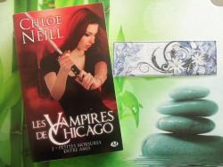 """Les vampires de Chicago"" T.2 de Chloé Neill"