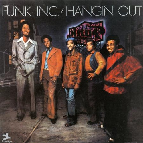 "Funk Inc. : Album "" Hangin' Out "" Prestige ‎Records PRST 10059 [ US ]"
