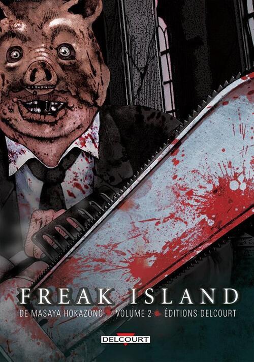 Freak island - Tome 02 - Masaya Hokazano