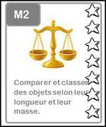 M2: Comparer et classer des objets selon leur longueur et leur masse.