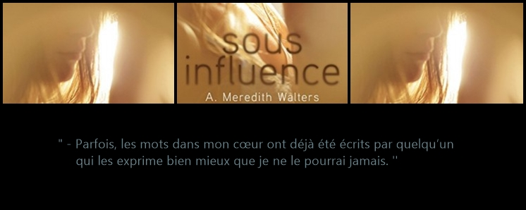 2ème extrait de Twisted Love, Tome 1 : Sous Influence- A. Meredith Walters
