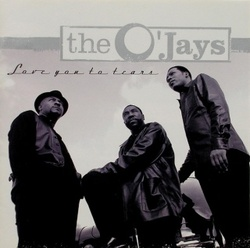 The O' Jays - Love You To Tears - Complete CD