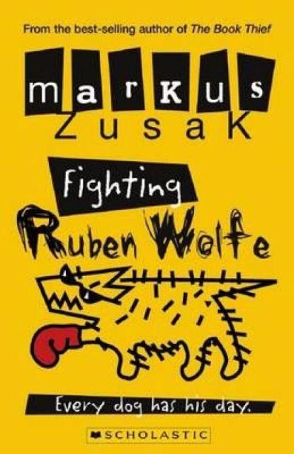 Markus Zusak, Fighting Ruben Wolfe