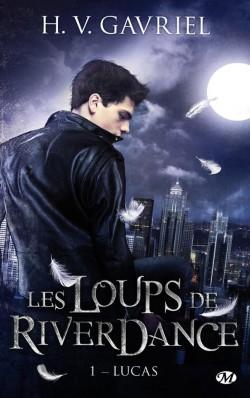 Les loups de Riverdale #1 - Lucas - de  H. V. GAVRIEL