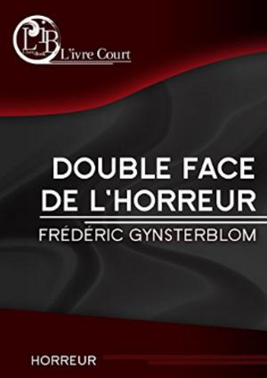 Chronique du roman {Double face de l'horreur}