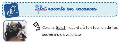 Splat de Rob Scotton / Splat raconte ses vacances