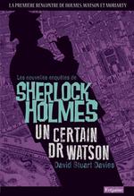 Un certain Dr Watson, David Stuart DAVIES