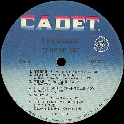"The Dells : Album "" There Is "" Cadet Records‎ LPS-804 [ US ]"