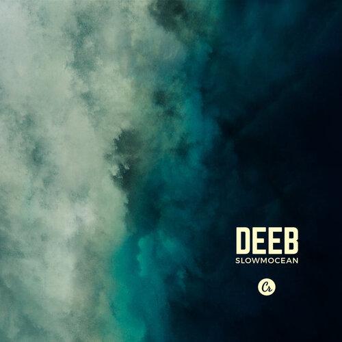 Deeb - Slowmocean (2016) [Trip Hop , Downtempo , Abstract Electro]