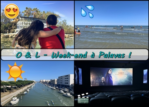 [ O & L ] - Week-end à Palavas-les-flots