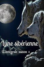Lune sibérienne, L'intégrale saison 1 de Anaël
