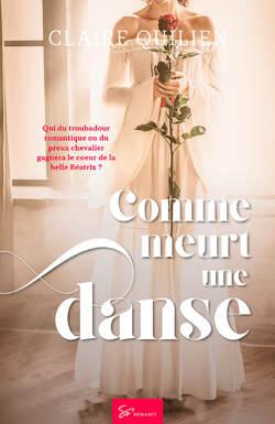 Comme meurt une danse, de Claire Quilien
