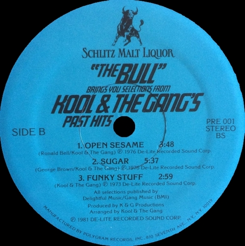 "Kool & The Gang : Album "" ''The Bull'' Brings You Selections From Kool & The Gang's Past Hits "" De-Lite Records PRE 001 [ US ] For Schlitz Malt Liquor Promo"