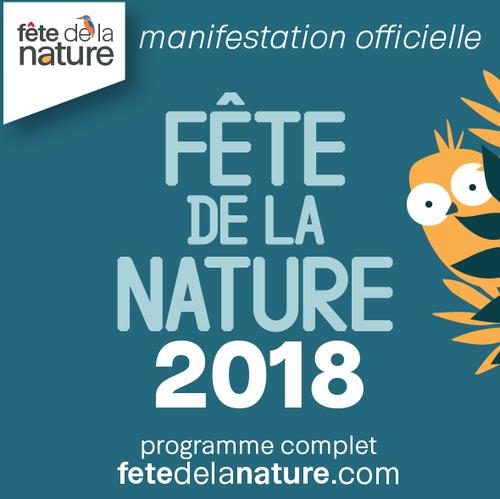 Fête de la nature - Dimanche 27 mai 2018