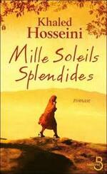 Mille soleils splendides  Khaled  Hosseini