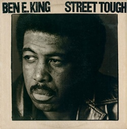 Ben E. King - Street Tough - Complete LP