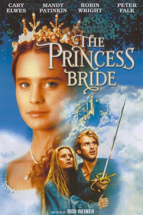 "Bonsoir a l'honneur : "" Princess Bride """