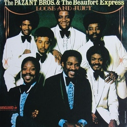 The Pazant Bros. & The Beaufort Express - Loose And Juicy - Complete LP