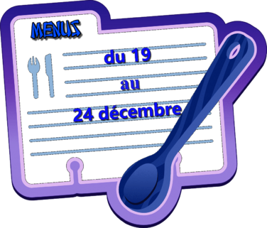 Menu du 19 au 24 décembre