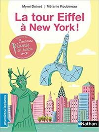 Littérature CE1: La tour Eiffel à New York