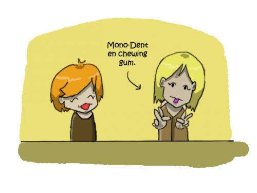 Monodent *o*