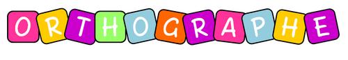 Jeux et ateliers d'orthographe