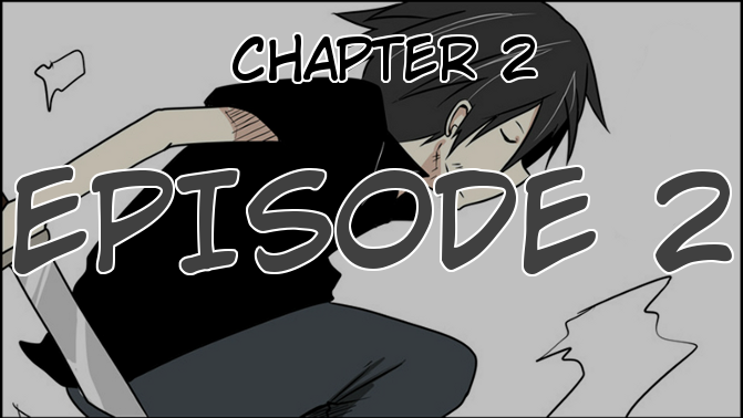 Chapter 2, Episode 2