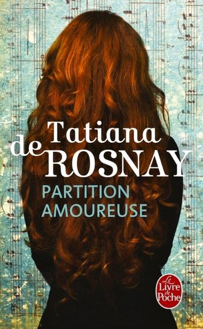 Partition amoureuse de Tatiana de Rosnay