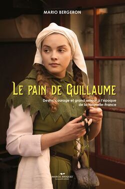 Manuscrit : Le pain de Guillaume