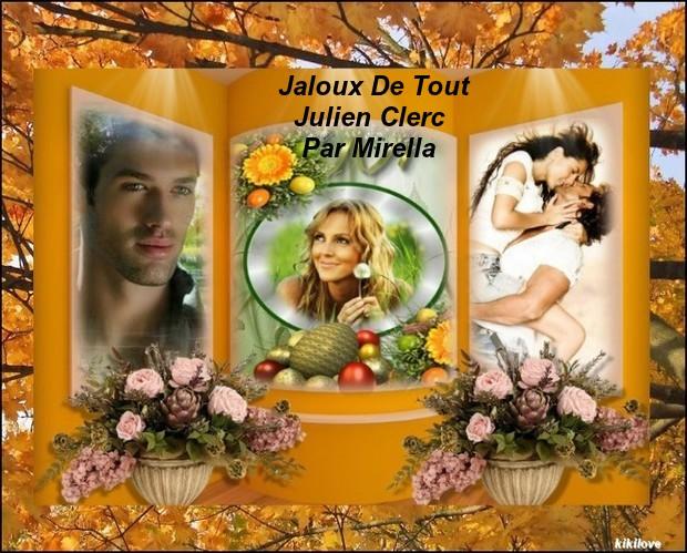 Jaloux De Tout    Julien Clerc   Par Mirella