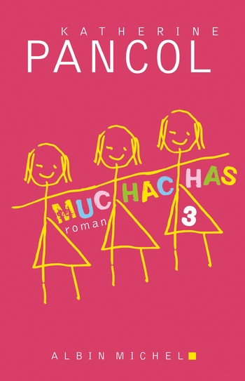 Muchachas 3-3 - Katherine Pancol