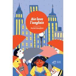 Aïe Love l'anglais, Rachel Hausfater