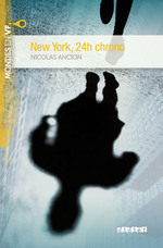 New York, 24h chrono, Nicolas ANCION