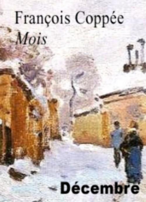 26 janvier 1842  : Naissance de François Coppée