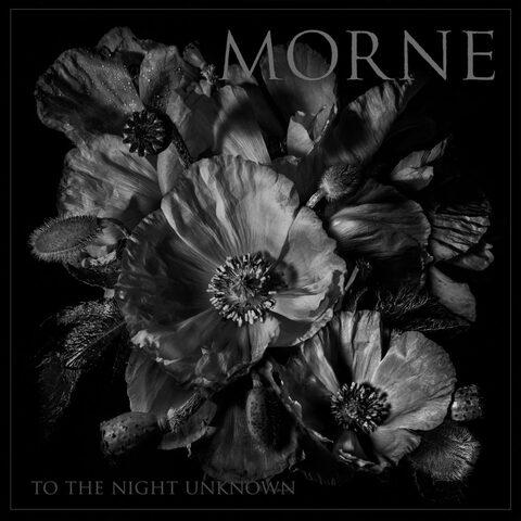 MORNE - Détails et extrait du nouvel album To The Night Unknown
