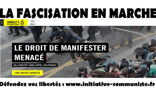 Violencespolicières, Interdiction de manifester Amnesty international dénonce la fascisation En Marche ! (IC.fr-2/06/2017)-