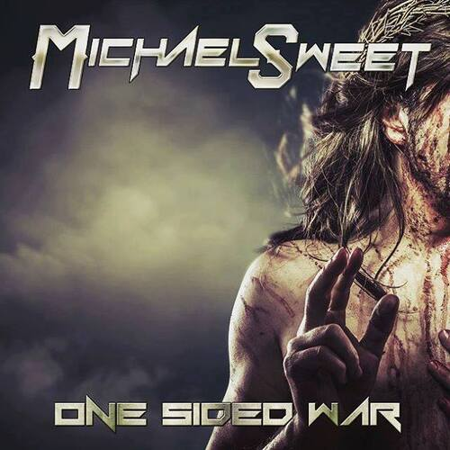 "MICHAEL SWEET ""ONE SIDED WAR"""