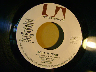 MONK HIGGINS - gotta be funky