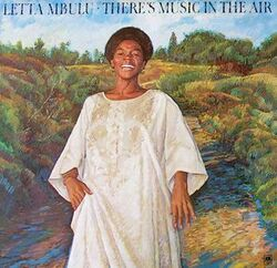 Letta Mbulu - There's Music In The Air - Complete LP