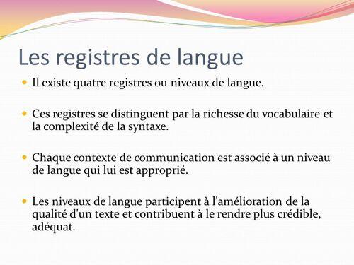 Les exigences du registre courant et soutenu