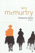 Larry McMurtry, Lonesome dove, épisode 2, Gallmeister