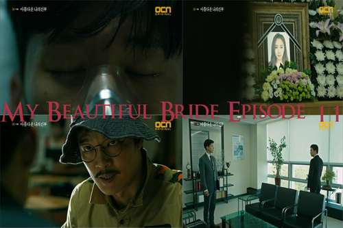 My Beautiful Bride Episode 11