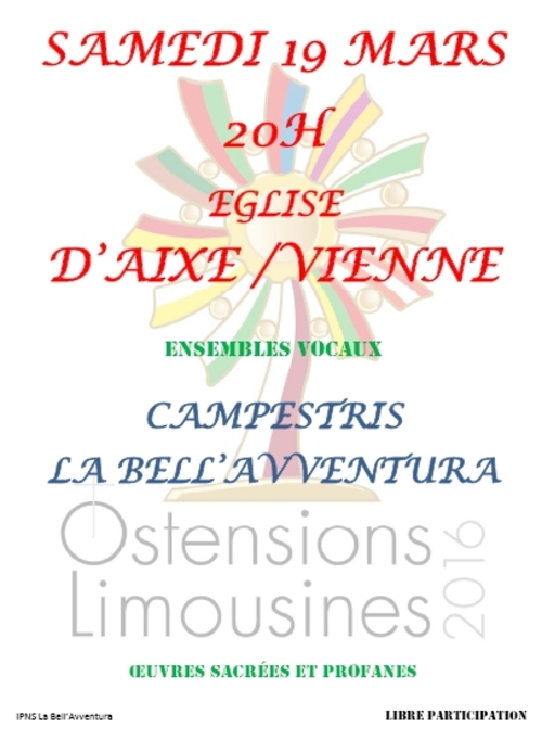 Concert samedi 19 mars 20h église Aixe-sur-Vienne pour les Ostensions 2016, Campestris,La Bell'avventura