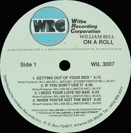 "William Bell : Album "" On The Roll "" Wilbe Recording Corporation Records WIL 3007 [ US ]"