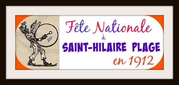 - Fête Nationale à Saint-Hilaire Plage !