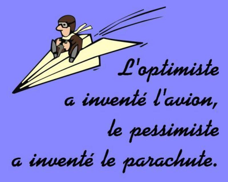 L'Optimiste...