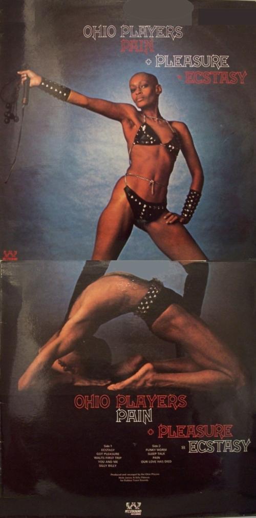 """Ohio Players : Album """" Pain + Pleasure = Ecstasy """" Westbound Records 6309 103 [ UK ]"""