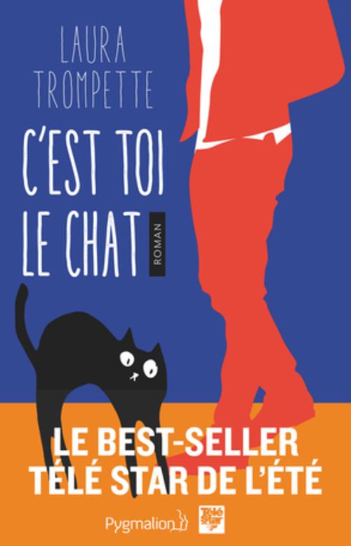 """""""C'est toi le chat T1"""" une histoire tendre et drôle contée par un chat à l'humour corrosif"""